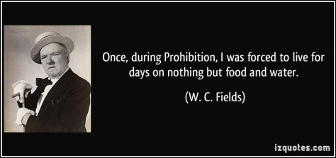quote-once-during-prohibition-i-was-forced-to-live-for-days-on-nothing-but-food-and-water-w-c-fields-61767
